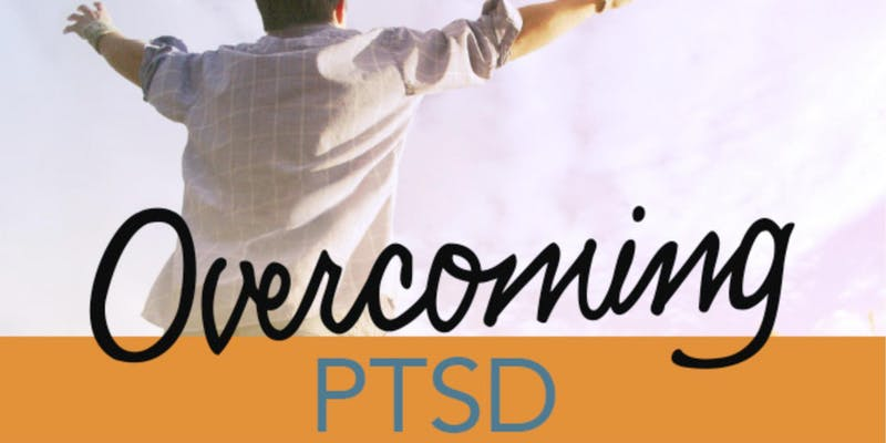 Overcoming PTSD