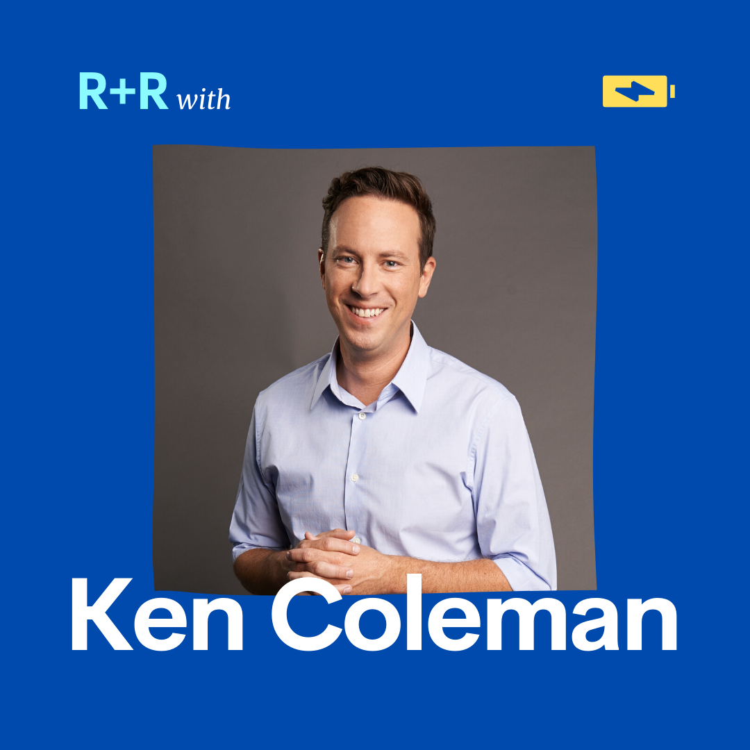 Refuel and Recharge with Ken Coleman